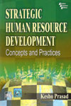 Strategic Human Resource Development Concepts and Practices