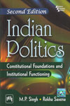 Indian Politics Constitutional Foundations and Institutional Functioning