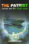 The Patriot Terror on the High Seas