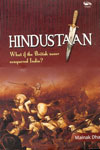 Hindustaan What If The British Never Conquered India