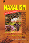 Naxalism Myth and Reality