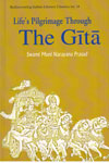 Lifes Pilgrimage Through The Gita