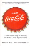 Inside Coca Cola a CEOs Life Story of Building the Worlds Most Popular Brand