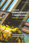 State of Urban Services in Indias Cities Spending and Financing