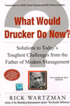 What Would Drucker Do Now