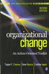 Organizational Change An Action Oriented Toolkit