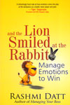 and the Lion Smiled at the Rabbit Manage Emotions to Win