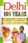 Delhi 100 Years