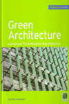 Green Architecture Advanced Technogies and Materials