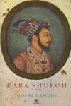 Dara Shukoh A Play