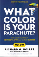 What Color is Your Parachute a Practical Manual for Job Hunters and Career Changers