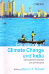 Handbook of Climate Change and India Development Politics and Governance
