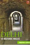 Delhi 14 Historic Walks