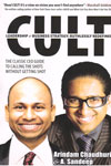 CULT Leadership and Business Strategy Ruthlessly Redefined