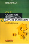 Law of Possession Dispossession and Adverse Possession With Model Forms