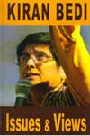 Kiran Bedi Issues and Views