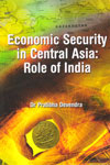 Economic Security in Central Asia Role of India