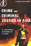 Crime and Criminal Justice in Asia