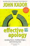 Effective Apology Mending Fences Building Bridges and Restoring Trust
