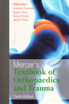 Mercers Textbook of Orthopaedics and Trauma