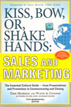 Kiss Bow or Shake Hands Sales and Marketing
