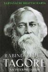 Rabindranath Tagore An Interpretation