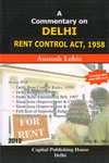A Commentary on Delhi Rent Control Act 1958
