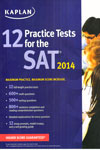 12 Practice Tests For the SAT 2014