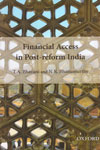 Financial Access in Post Reform India