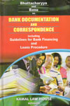 Bank Documentation and Correspondence Including Guidelines for Bank Financing and Loans Procedure