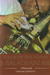Voice of the Veena S Balachander A Biography With Free CD