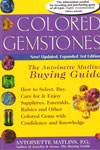 Colored Gemstones The Antoinette Matlins Buying Guide