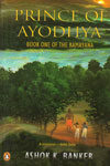 Prince of Ayodhya Book One of the Ramayana
