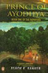 Prince of Ayodhya Book One of the Ramayana