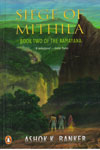 Siege of Mithila Book Two of the Ramayana