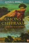 Demons of Chitrakut Book Three of the Ramayana