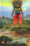 Vengeance of Ravana book Seven of the Ramayana