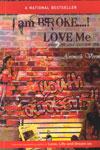 I Am Broke Love Me When Love and Recession Struck