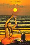 Sanatan Kriya the Ageles Dimension