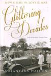 Glittering Decades New Delhi in Love and War