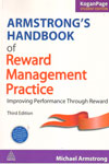 Handbook of Reward Management Practice Improving Performance Through Reward