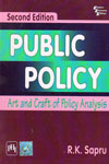 Public Policy Art and Craft of Policy Analysis