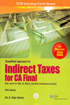 Simplified Approach to Indirect Taxes For CA Final Also Useful for CWA CS MCom and Other Professional Courses