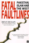 Fatal Faultlines Pakistan Islam and the West