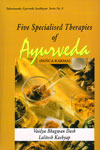 Five Specialised Therapies of Ayurveda Panca Karma Vol VIII