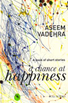 A Chance At Happiness A Book of Short Stories