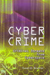 Cyber Crime Criminal Threats From Cyberspace