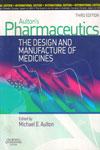 Pharmaceutics the Design and Manufacture of Medicines