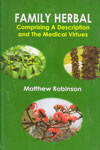 Family Herbal Comprising A Description and the Medical Virtues