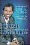 Become Incredible